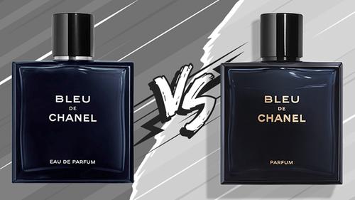 Bleu De Chanel Eau De Parfum vs Bleu De Chanel Parfum, les différences