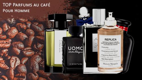 Parfums au café pour homme, sélection des meilleures fragrances au café